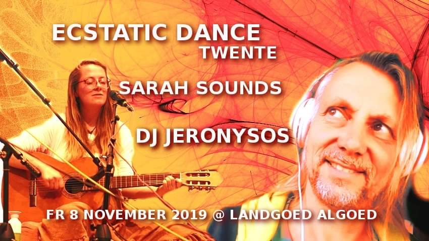 Concert & Ecstatic Dance Twente: Sarah Sounds & DJ Jeronysos
