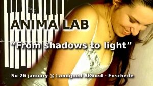 Anima Lab - From shadows to light - concert @ Landgoed AlGoed