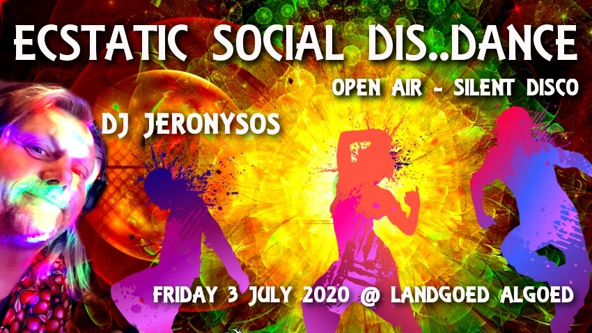 Ecstatic (Social Dis) Dance Twente: open air – DJ Jeronysos